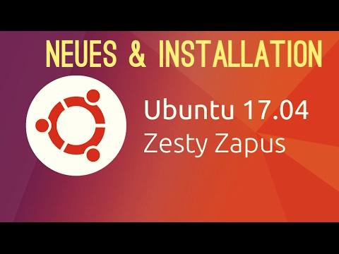 Ubuntu 17.04 Neuerungen und Installation